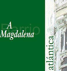 Barrio A Magdalena. Ferrol